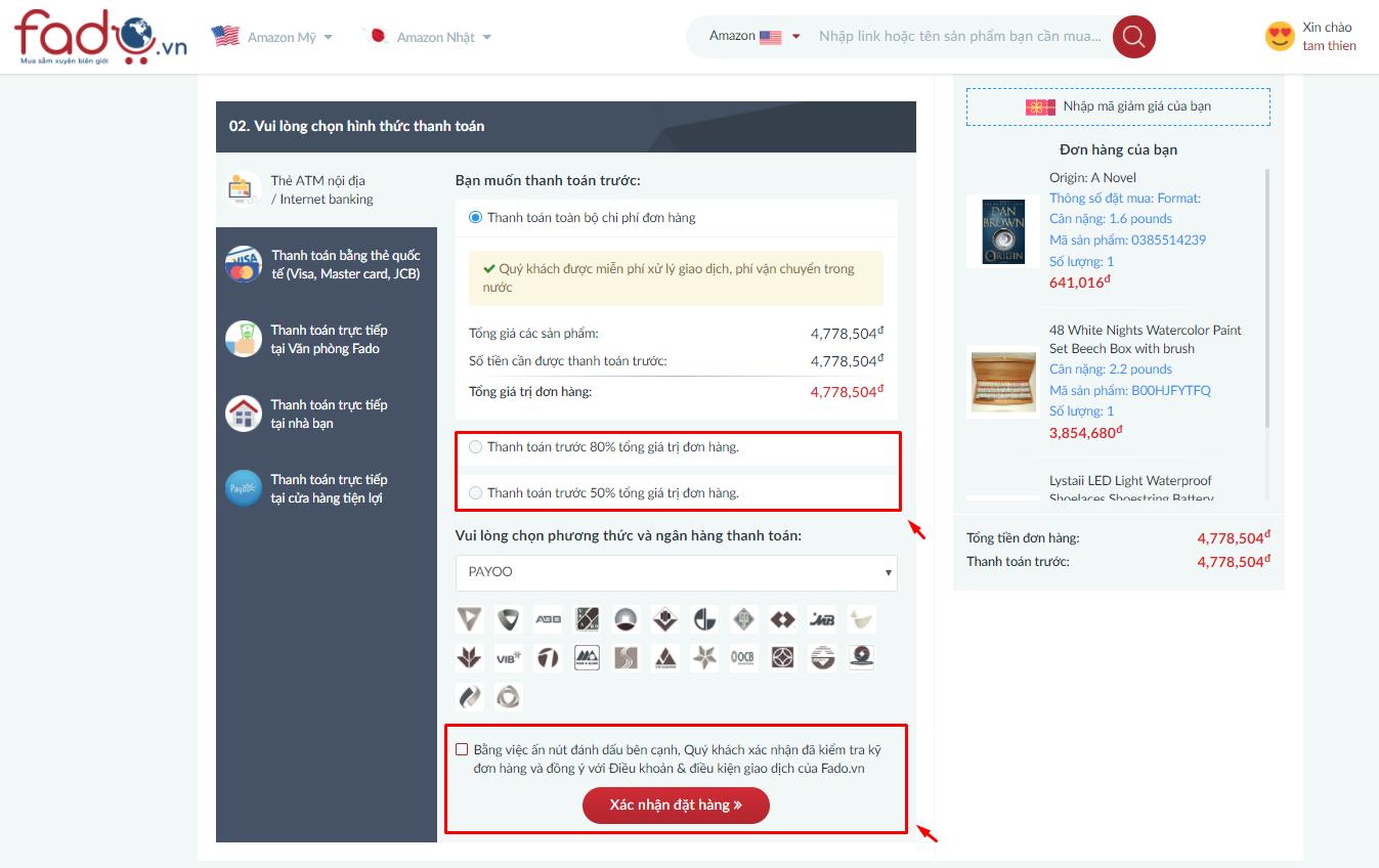 Điền thông tin về phần trăm thanh toán và đồng ý với điều khoản mua hàng của Fado sau đó xác nhận đơn hàng
